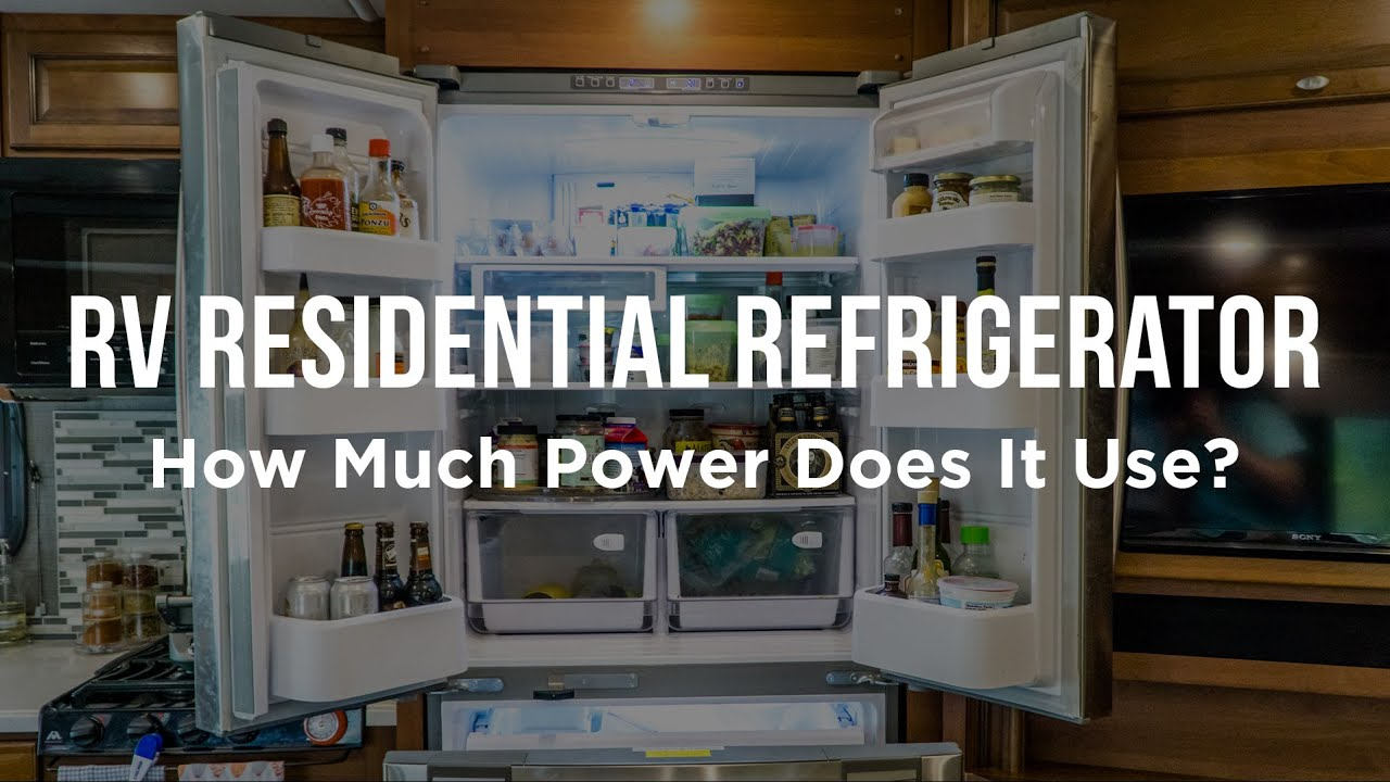 rv residential refrigerator how much power does it use youtube. Black Bedroom Furniture Sets. Home Design Ideas