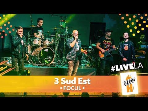 3 Sud Est - Focul // #LiveLaH