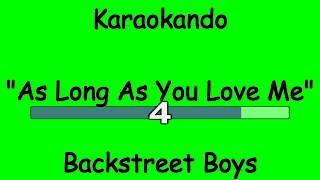 Karaoke Internazionale - As Long As You Love Me - Backstreet Boys ( Lyrics )
