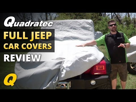 4f892892c0 Quadratec 3 Layer and 5 Layer Softbond Car Covers for 1976-2018 Jeep CJ and  Wrangler - YouTube