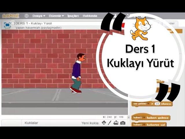 Scratch Eğitimi Ders 1 - Kuklayı Yürüt