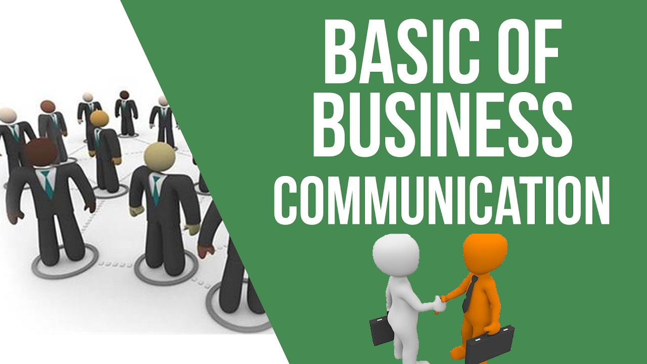 principles for effective business communication Business networking and  twelve principles of effective communication jeff allen and ian haugh  as you communicate further using these principles,.