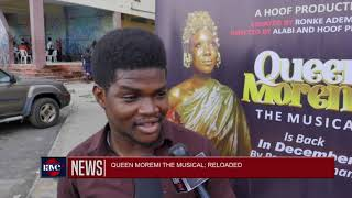 QUEEN MOREMI THE MUSICAL RELOADED