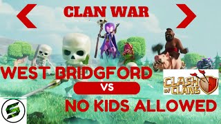 CLASH OF CLANS - Clan War West Bridgford -vs- No Kids Allowed