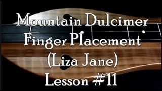 Lesson 11 Mountain Dulcimer Finger Placement Liza Jane.mp3