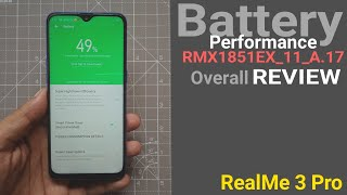 RealMe 3 Pro New Update A.17 Battery Performance and Overall update REVIEW