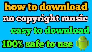 No copyright music kaise download kare| How to download copyright free music // hindi