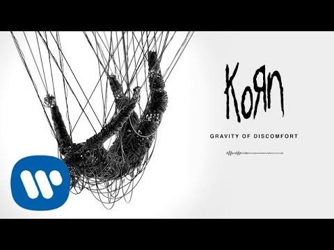 Korn - Gravity Of Discomfort (Official Audio)