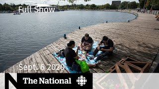 CBC News: The National | Sept. 6, 2020 | Concerns about long weekend causing COVID-19 spike