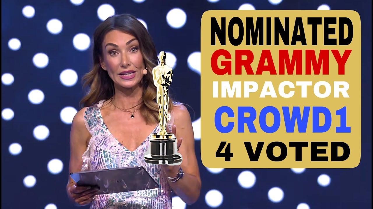 CROWD1 NOMINATED BEST IMPACTOR'S GRAMMY AWARD