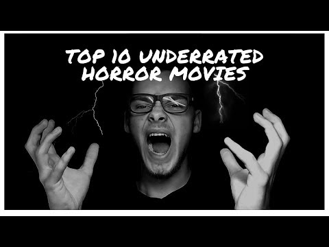 Top 10 Underrated Horror Movies