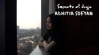 Sesuatu Di Jogja - Adhitia Sofyan | Cover by Satine Zaneta