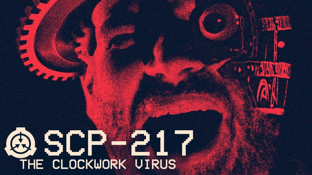 scp 217 the clockwork virus object class keter virus scp