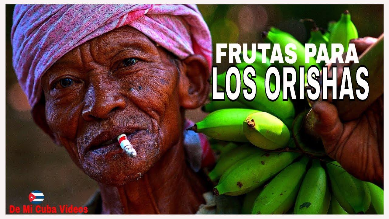 Frutas Para Los Orishas Ofrendas Para Los Santos Santeria En Cuba Youtube