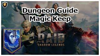 RAID Shadow Legends | Dunġeon Guide | Magic Keep
