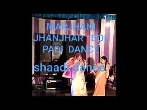 Marjani jhhanjhhar bol padi
