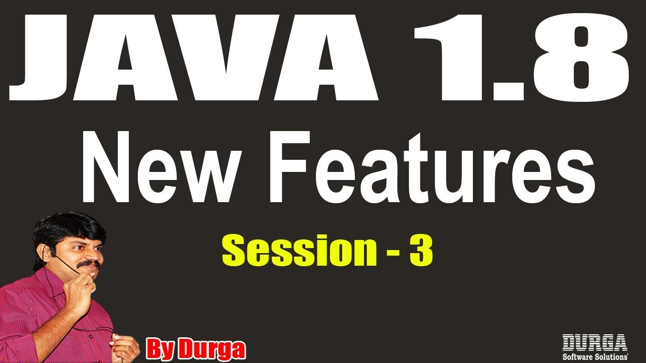 Java8 ||Lambda Expressions Multithreading & Collections||Session - 3 || On  01-08-2018 by Durga Sir
