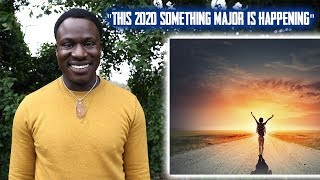 "Something Major Is Happening In 2020 | ""Millions Of People Will Never Be The Same"" 