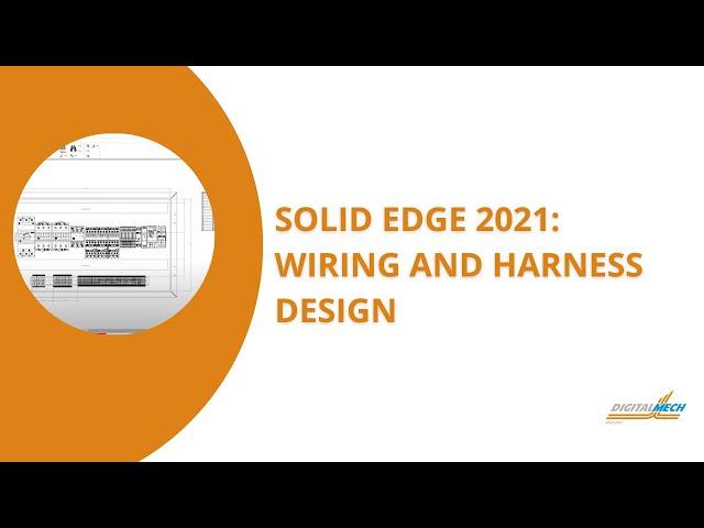 Solid Edge 2021 Wiring Design Video EN