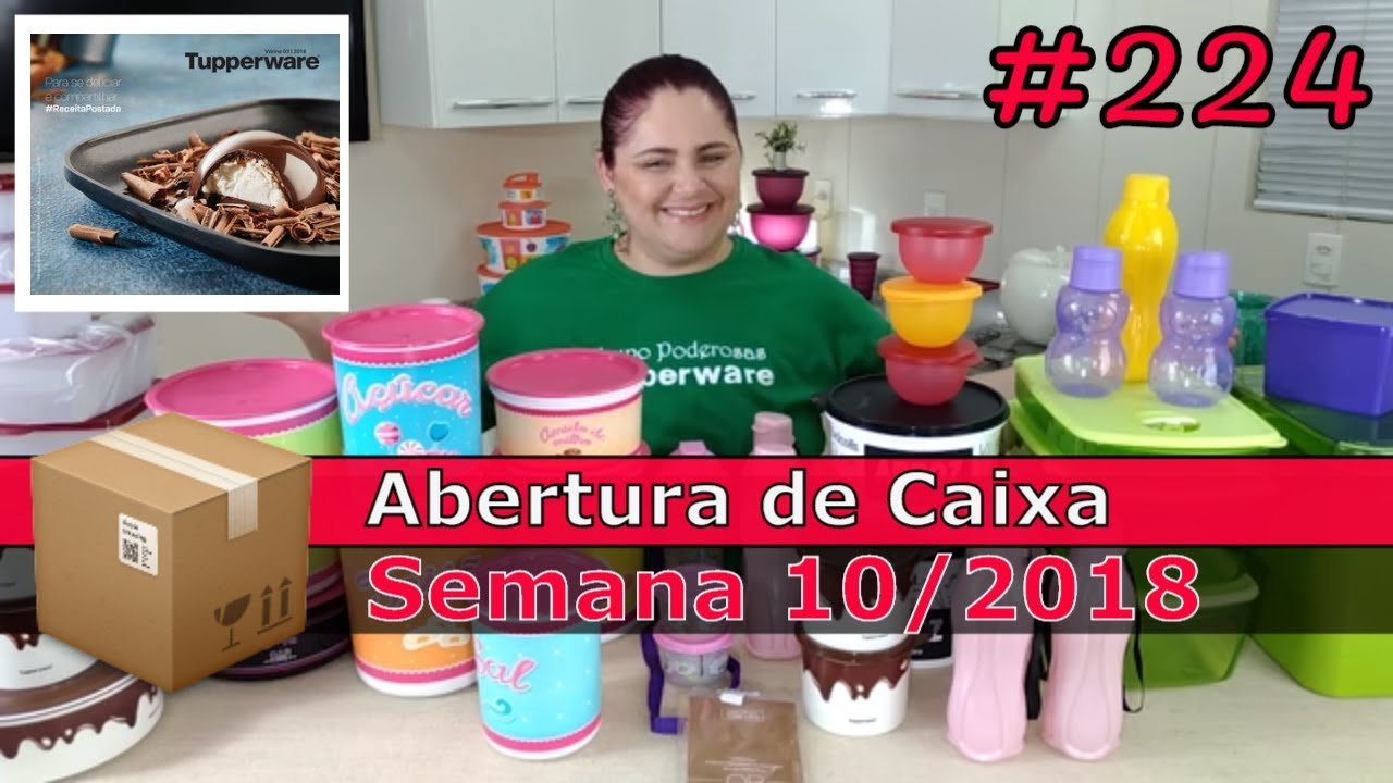 Abertura De Caixa Tupperware Semana 10 2018 Youtube