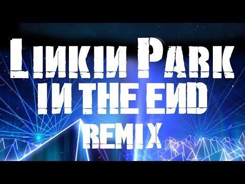 linkin-park---in-the-end-[o2ule-80's-remix]