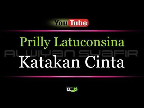 Karaoke Prilly Latuconsina - Katakan Cinta
