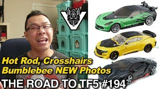 Hot Rod, Crosshairs, Bumblebee NEW Toy Photos - [THE ROAD TO TF5 #195]