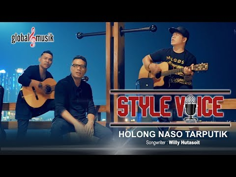 Style Voice - Holong Naso Tarputik (New) (Official Lyric Video)