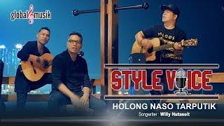 Style Voice - Holong Naso Tarputik (New) (Official Music Video)