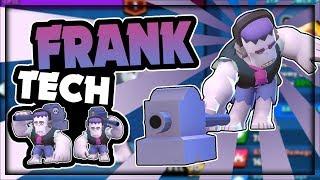 FRANK Tech! | Strengths, Weaknesses, How to Play, u0026 More | Brawl Stars Sneak Peek