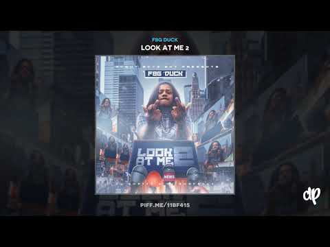 FBG Duck - 40 [Look At Me 2]