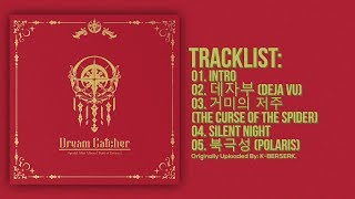 [Full Album] Dreamcatcher(드림캐쳐) - Raid Of Dream