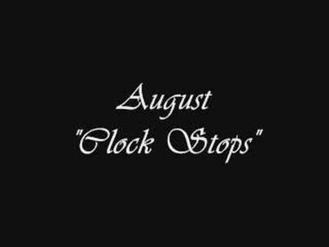 August - Clock Stops - YouTube