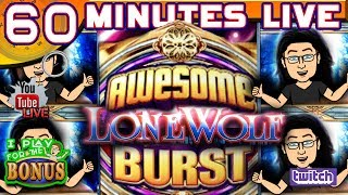🔴 60 MINUTES LIVE ★ AWESOME REELS - LONE WOLF ★  LIVE FROM THE SLOT MUSEUM