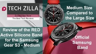 Official Samsung Gear S3 Red Active Silicone Band Review