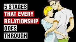 The 5 Stages of Relationships Everyone Should Know
