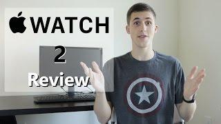 Apple Watch Series 2 Review   1 Week