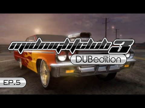 Midnight Club Dub Edition Ep 5 - Back from Vacation!
