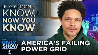 America's Failing Power Grid - If You Don't Know, Now You Know | The Daily Social Distancing Show