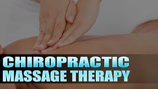 El Paso, TX Chiropractic Massage Therapy