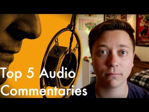 Top 5 DVD Audio Commentaries