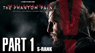 Metal Gear Solid 5 The Phantom Pain Walkthrough Part 1 - Prologue S-Rank, All Objectives, No Damage