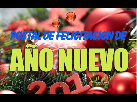 Postal de felicitaciones de a o nuevo en video feliz a o - Felicitaciones para ano nuevo ...