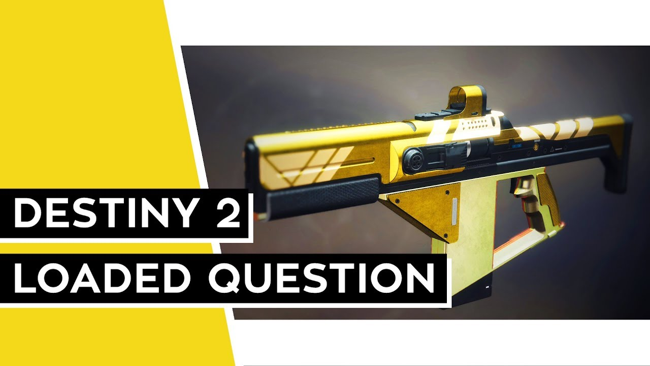Destiny 2 Vanguard Pinnacle Weapon Loaded Question PC,PS4,XBOX
