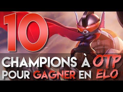 10 CHAMPIONS à OTP pour gagner en ELO !