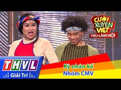 THVL | Cười xuyên Việt - Tiếu lâm hội | Tập 7: Kỳ nhân kế - Nhóm CMV