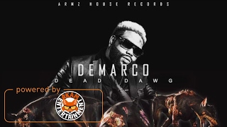 Demarco - Dead Dawg (Raw) [Dark Faces Riddim] February 2017