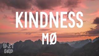 MØ - Kindness (Lyrics)