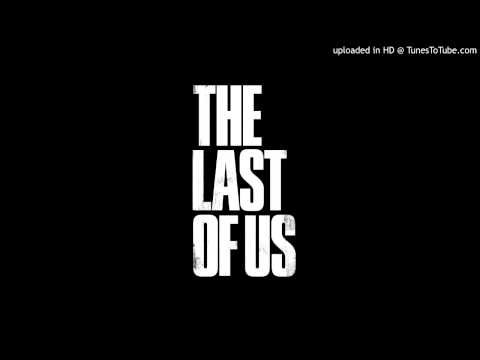 The Last of Us - All Gone (No Escape) Game Version Extended