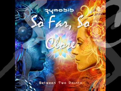 ZYMOSIS & Seamoon -  So Far, So Close